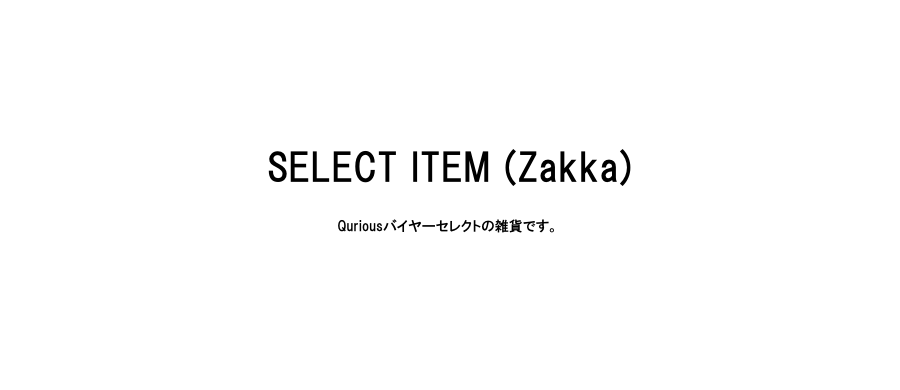 SELECT ITEM (Zakka)