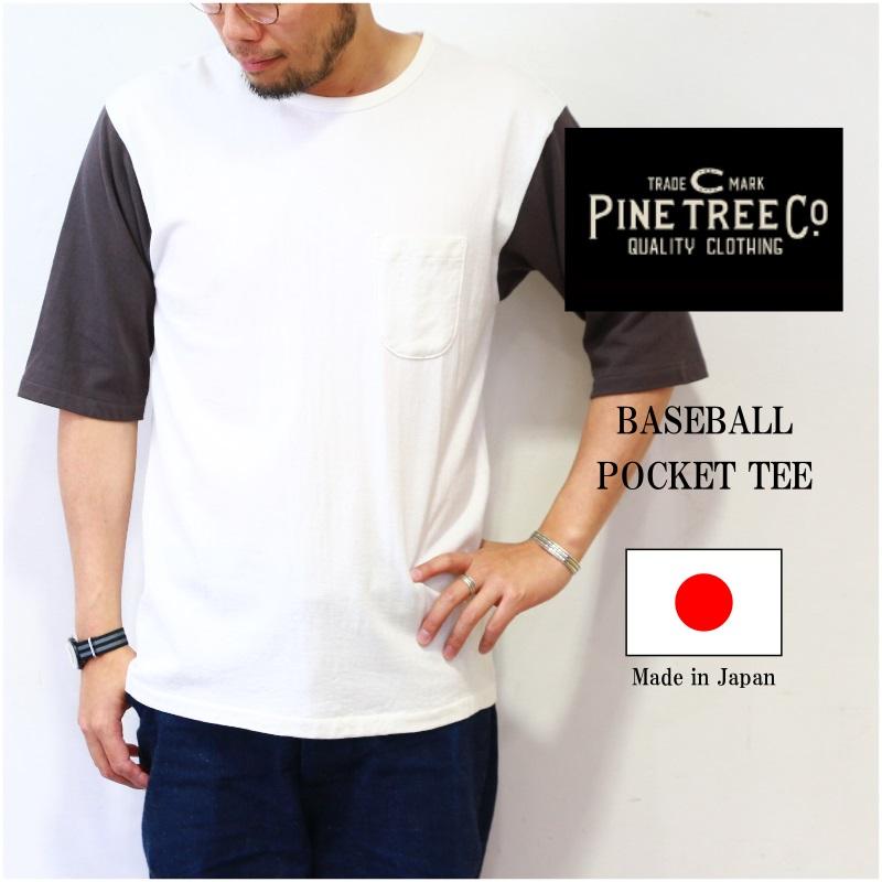パインツリー PINE TREE CO.  BASEBALL POCKET TEE 5分袖ベースボールTee