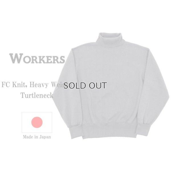 画像1: WORKERS ワーカーズ FC Knit, Heavy Weight, Turtleneck Grey FCニット へヴィーウェイトタートルネック グレイ