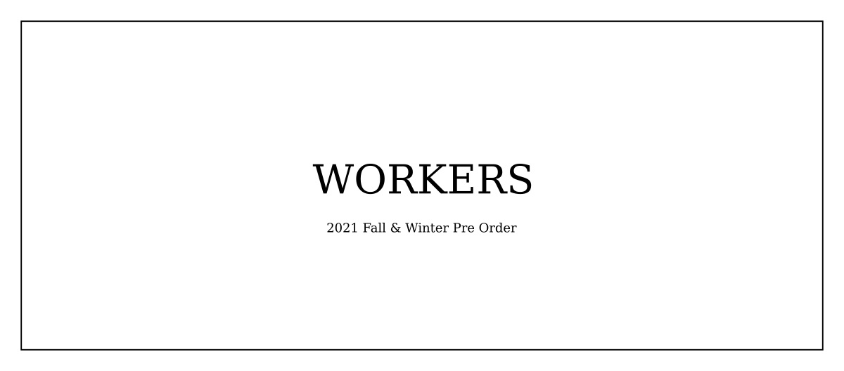 WORKERS 2021fw