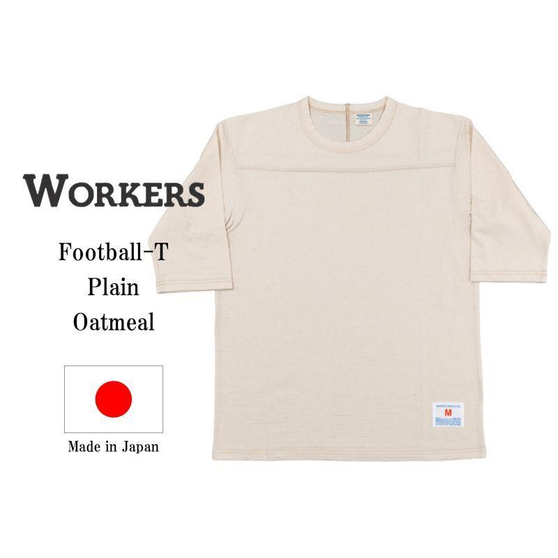 WORKERS ワーカーズ Football-T, Oatmeal フットボールTee オートミール