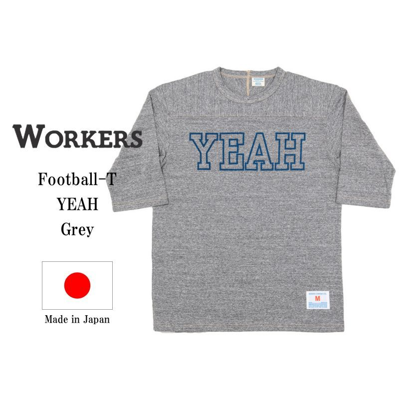 WORKERS ワーカーズ Football-T, YEAH, Grey プリントフットボールTee グレイ