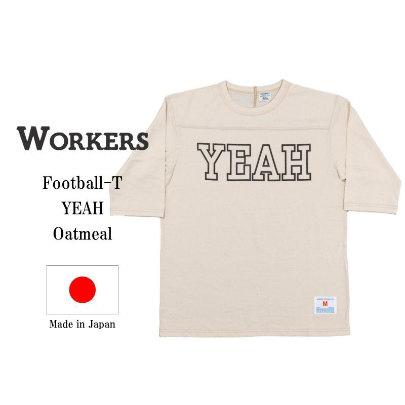 WORKERS ワーカーズ Football-T, YEAH, Oatmeal プリントフットボールTee オートミール